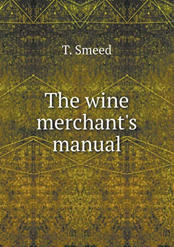 9785519194181: The wine merchant's manual