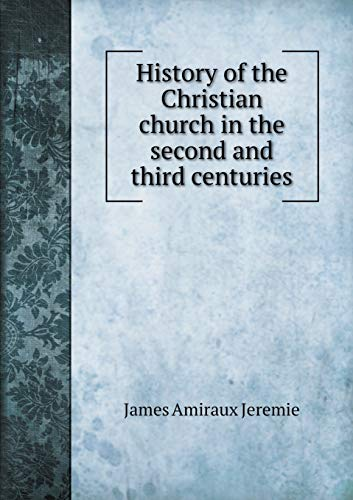9785519201438: History of the Christian church in the second and third centuries
