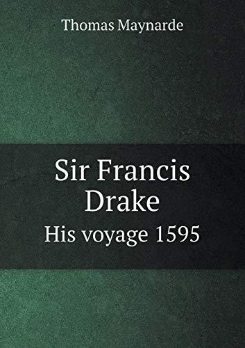 9785519202374: Sir Francis Drake His voyage 1595
