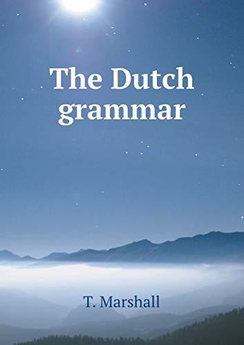 9785519209212: The Dutch grammar