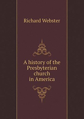 9785519214490: A history of the Presbyterian church in America