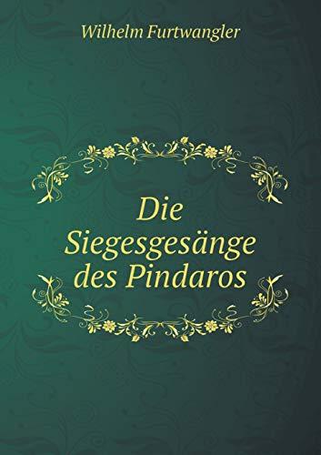 9785519224093: Die Siegesgesange Des Pindaros