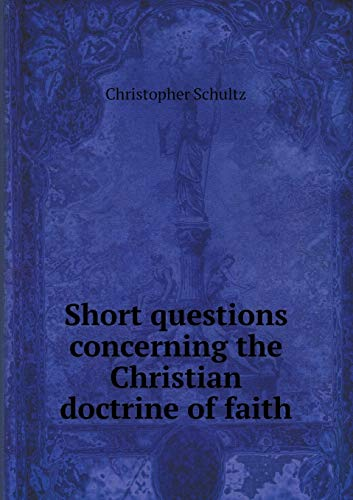 9785519226462: Short questions concerning the Christian doctrine of faith