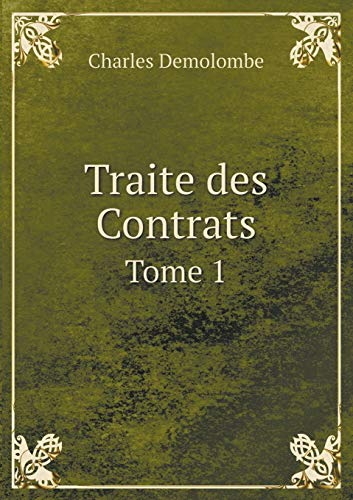 9785519235730: Traite des Contrats Tome 1 (French Edition)