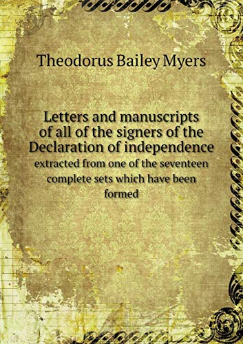 Letters and manuscripts of all of the: Bailey Myers Theodorus