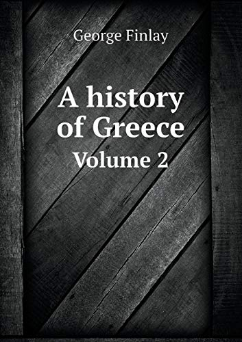 9785519241298: A history of Greece Volume 2