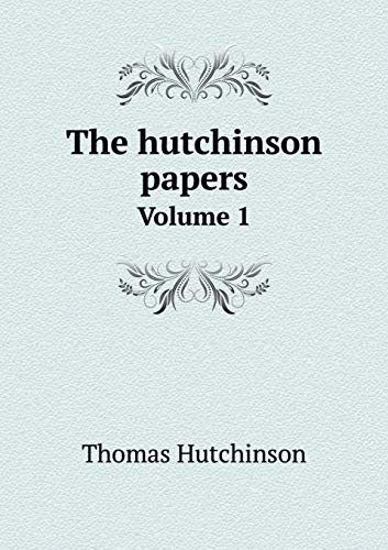 9785519243230: The hutchinson papers Volume 1