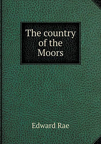 9785519243803: The country of the Moors