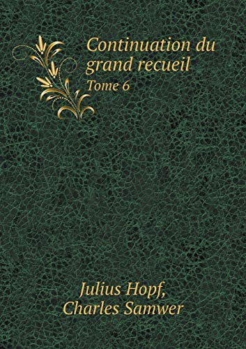 9785519248228: Continuation du grand recueil Tome 6 (French Edition)