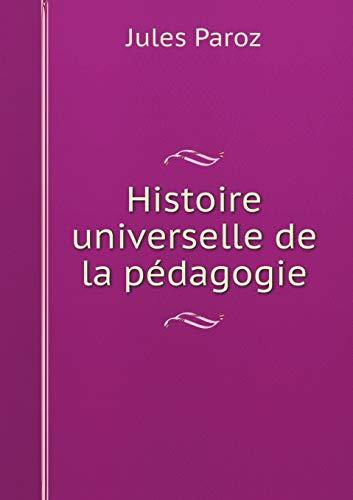 9785519250771: Histoire Universelle de La Pedagogie