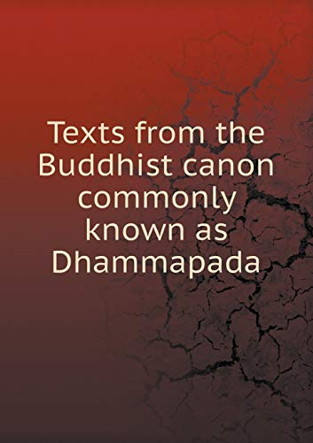 9785519252386: Texts from the Buddhist Canon Commonly Known as Dhammapada