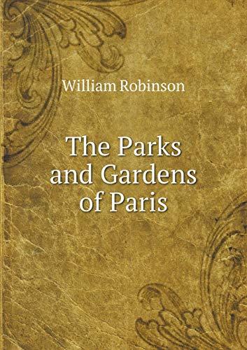 9785519254274: The Parks and Gardens of Paris