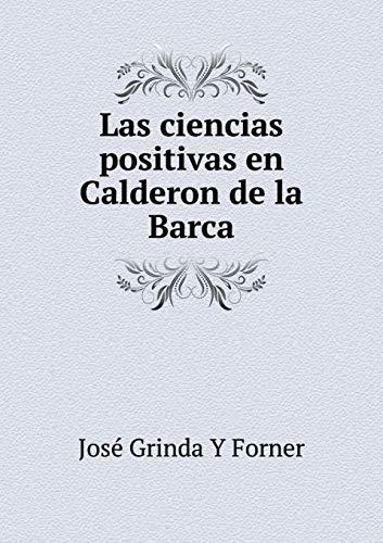 9785519255387: Las ciencias positivas en Calderon de la Barca (Spanish Edition)