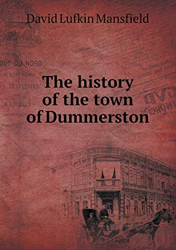 9785519256858: The history of the town of Dummerston