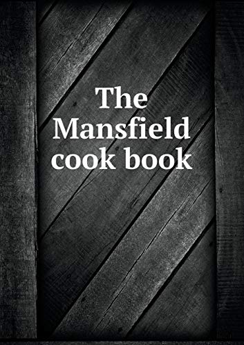 9785519265485: The Mansfield cook book