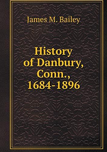 9785519274548: History of Danbury, Conn., 1684-1896