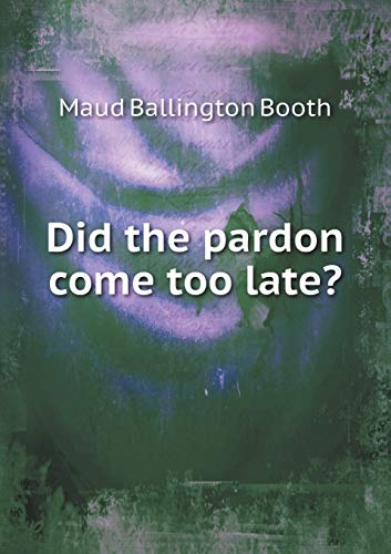 9785519275736: Did the pardon come too late?
