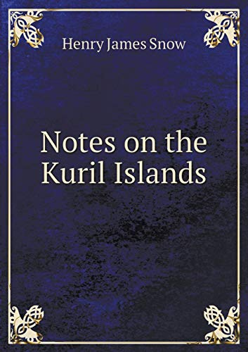 9785519275767: Notes on the Kuril Islands