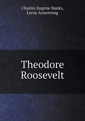 9785519290654: Theodore Roosevelt