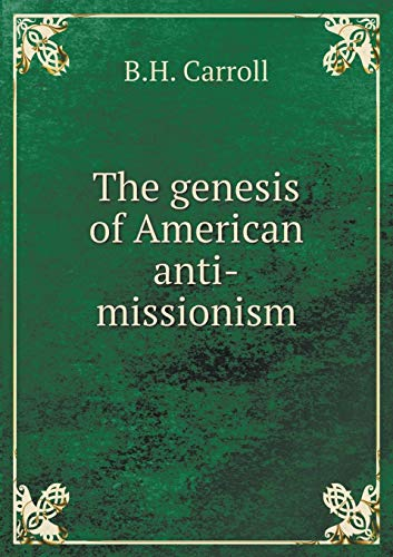 9785519292658: The genesis of American anti-missionism