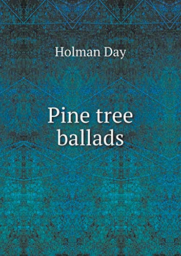 9785519294065: Pine tree ballads