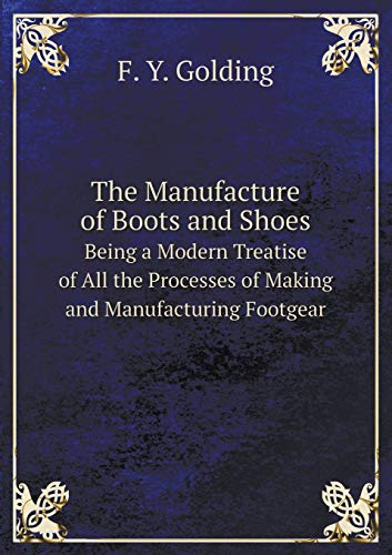 9785519296595: The Manufacture of Boots and Shoes