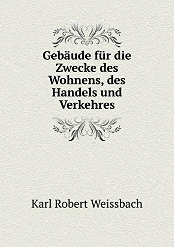 9785519298582: Gebäude für die Zwecke des Wohnens, des Handels und Verkehres (German Edition)