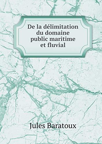 9785519300308: de La Delimitation Du Domaine Public Maritime Et Fluvial