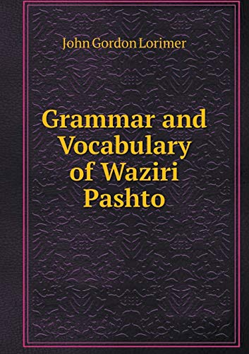 9785519301619: Grammar and Vocabulary of Waziri Pashto