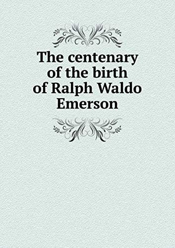 9785519304399: The centenary of the birth of Ralph Waldo Emerson