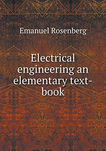 9785519304610: Electrical engineering an elementary text-book