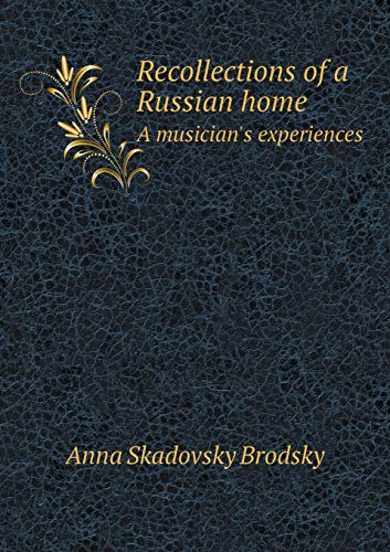 9785519307024: Recollections of a Russian home A musician's experiences