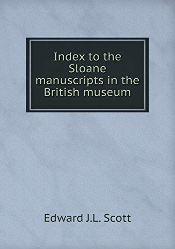 9785519307277: Index to the Sloane manuscripts in the British museum
