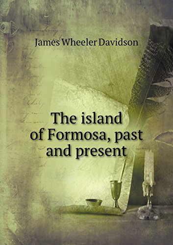 9785519308229: The island of Formosa, past and present