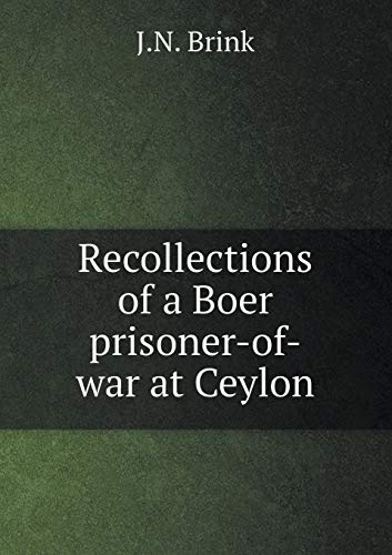 9785519308724: Recollections of a Boer prisoner-of-war at Ceylon