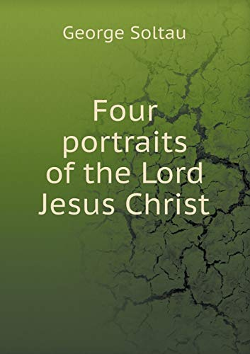 9785519310499: Four portraits of the Lord Jesus Christ