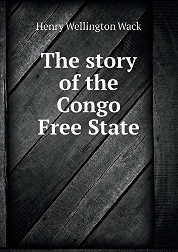 9785519310598: The story of the Congo Free State
