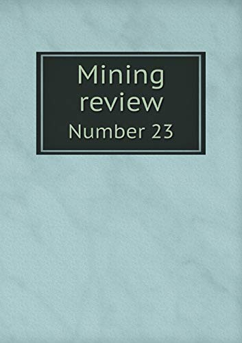 Mining Review Number 23