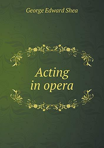 9785519322850: Acting in opera