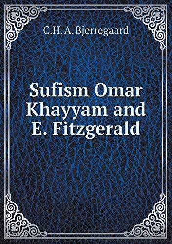 9785519323529: Sufism Omar Khayyam and E. Fitzgerald