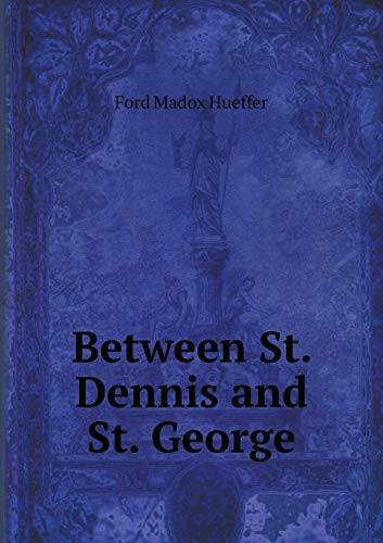 9785519323925: Between St. Dennis and St. George