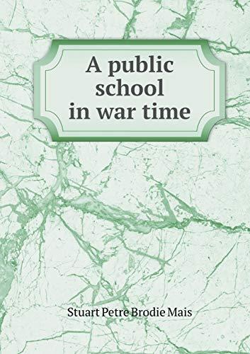 9785519326315: A public school in war time