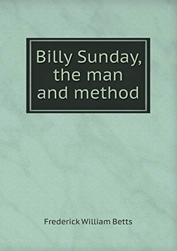 9785519326407: Billy Sunday, the man and method