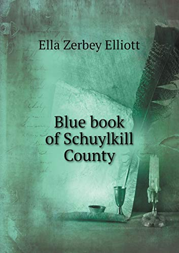 9785519328562: Blue book of Schuylkill County