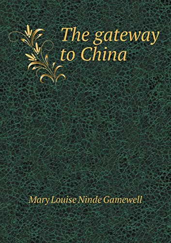 9785519330633: The gateway to China