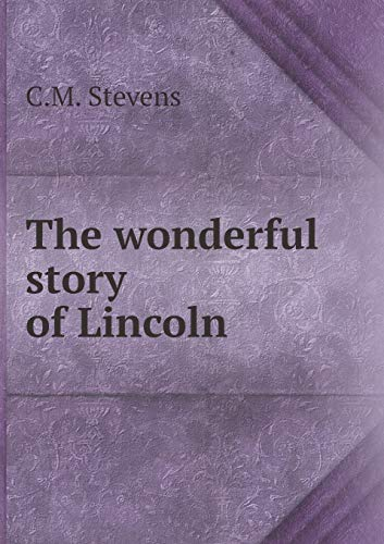 9785519341851: The wonderful story of Lincoln