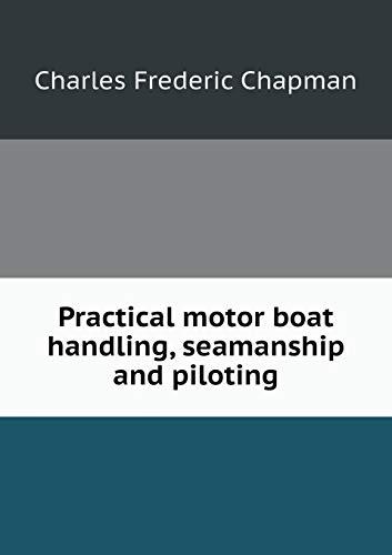 9785519342742: Practical motor boat handling, seamanship and piloting