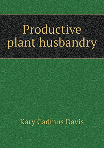9785519342766: Productive plant husbandry