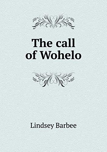 9785519343367: The call of Wohelo