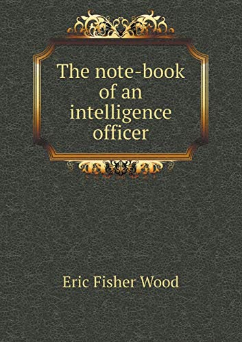 9785519344500: The note-book of an intelligence officer
